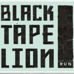 Black Tape Lion - Run