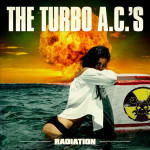 The Turbo A.C.s - Radiation